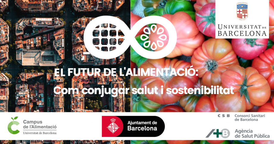 The future of food: how to link health and sustainability? Conference in Barcelona, October 2021
